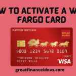 How To Activate A Wells Fargo Card