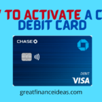How to Activate a Chase Debit Card: The Ultimate Guide