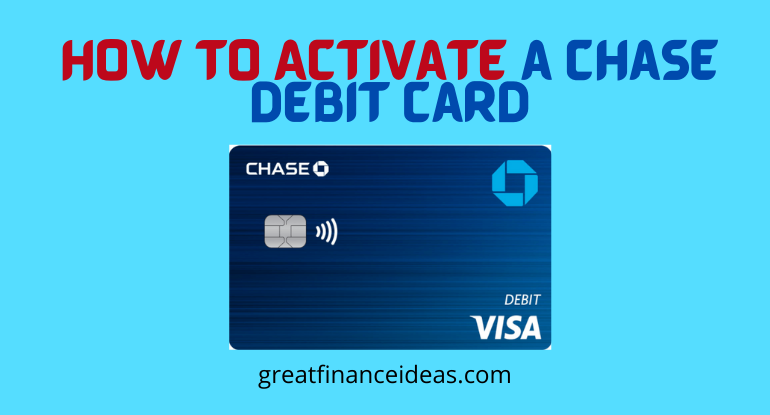Activate a Chase Debit Card
