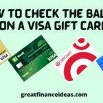 How to Check the Balance On a Visa Gift Card?