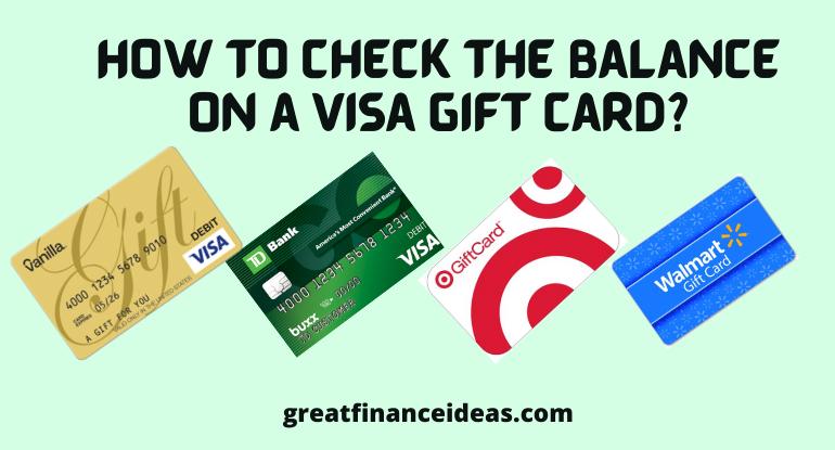 Balance On a Visa Gift Card