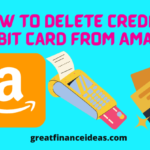 Best Way to Delete Credit and Debit Card from Amazon