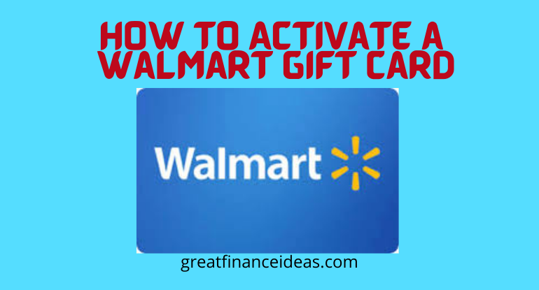 Activate a Walmart Gift Card