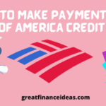 Ways to Make Payment with Bank of America Credit Card