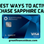 2 Best Ways to activate Chase Sapphire Card