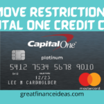 How to Remove Restriction on Capital One Credit Card