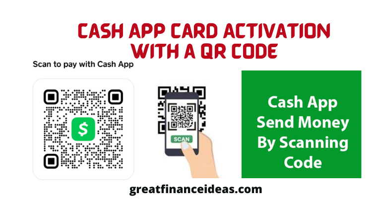 Cash App card activation with A QR Code