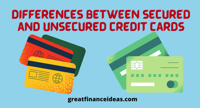 Secured and Unsecured Credit Cards