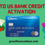 Guide To US Bank Credit Card Activation