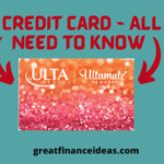 Ulta Credit Card - All You Need to know