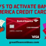 Activate (Bank of America) BofA credit card in These 3 Methods Easily