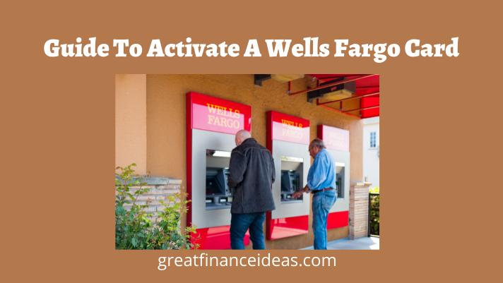 Activate A Wells Fargo Card
