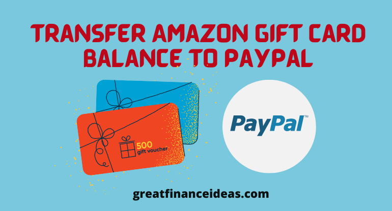 Transfer Amazon Gift Card Balance to PayPal
