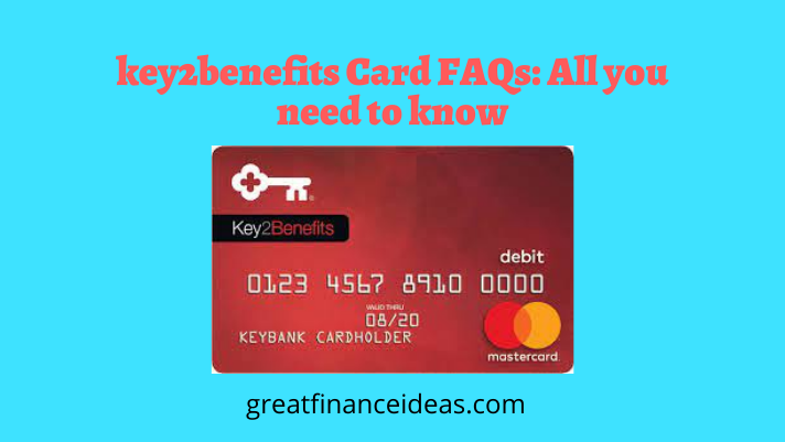 key2benefits Card FAQs