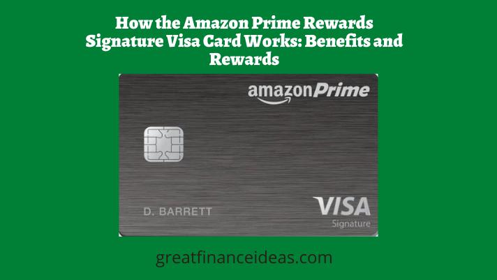 Amazon Prime Rewards Signature Visa Card