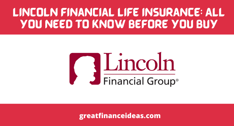 Lincoln Financial Life Insurance